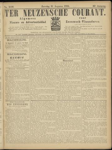 Ter Neuzensche Courant. Algemeen Nieuws- en Advertentieblad voor Zeeuwsch-Vlaanderen / Neuzensche Courant ... (idem) / (Algemeen) nieuws en advertentieblad voor Zeeuwsch-Vlaanderen 1895-08-31