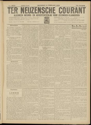 Ter Neuzensche Courant. Algemeen Nieuws- en Advertentieblad voor Zeeuwsch-Vlaanderen / Neuzensche Courant ... (idem) / (Algemeen) nieuws en advertentieblad voor Zeeuwsch-Vlaanderen 1939-02-13