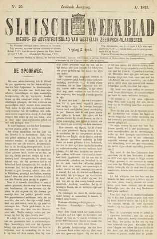 Sluisch Weekblad. Nieuws- en advertentieblad voor Westelijk Zeeuwsch-Vlaanderen 1875-04-02