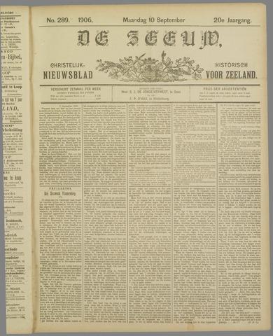 De Zeeuw. Christelijk-historisch nieuwsblad voor Zeeland 1906-09-10