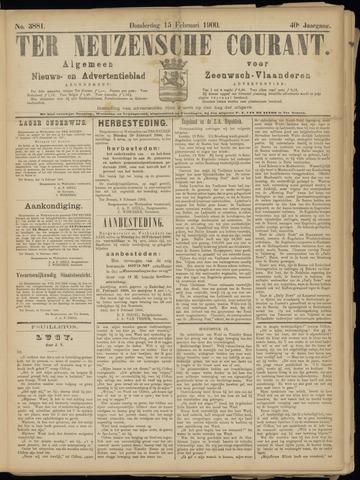 Ter Neuzensche Courant. Algemeen Nieuws- en Advertentieblad voor Zeeuwsch-Vlaanderen / Neuzensche Courant ... (idem) / (Algemeen) nieuws en advertentieblad voor Zeeuwsch-Vlaanderen 1900-02-15