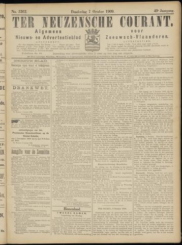 Ter Neuzensche Courant. Algemeen Nieuws- en Advertentieblad voor Zeeuwsch-Vlaanderen / Neuzensche Courant ... (idem) / (Algemeen) nieuws en advertentieblad voor Zeeuwsch-Vlaanderen 1909-10-07