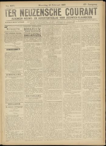 Ter Neuzensche Courant. Algemeen Nieuws- en Advertentieblad voor Zeeuwsch-Vlaanderen / Neuzensche Courant ... (idem) / (Algemeen) nieuws en advertentieblad voor Zeeuwsch-Vlaanderen 1927-02-28