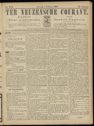 Ter Neuzensche Courant. Algemeen Nieuws- en Advertentieblad voor Zeeuwsch-Vlaanderen / Neuzensche Courant ... (idem) / (Algemeen) nieuws en advertentieblad voor Zeeuwsch-Vlaanderen 1902-02-01