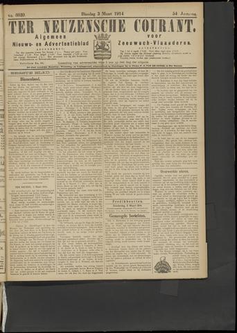 Ter Neuzensche Courant. Algemeen Nieuws- en Advertentieblad voor Zeeuwsch-Vlaanderen / Neuzensche Courant ... (idem) / (Algemeen) nieuws en advertentieblad voor Zeeuwsch-Vlaanderen 1914-03-03