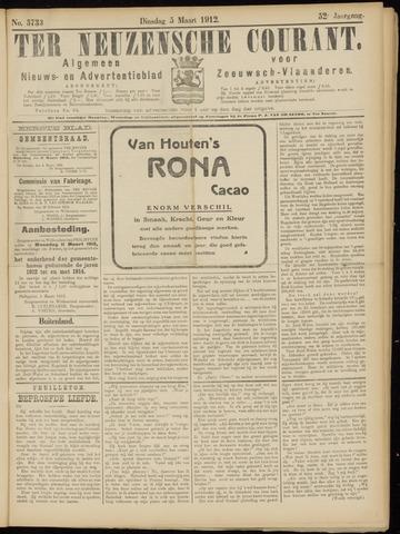 Ter Neuzensche Courant. Algemeen Nieuws- en Advertentieblad voor Zeeuwsch-Vlaanderen / Neuzensche Courant ... (idem) / (Algemeen) nieuws en advertentieblad voor Zeeuwsch-Vlaanderen 1912-03-05