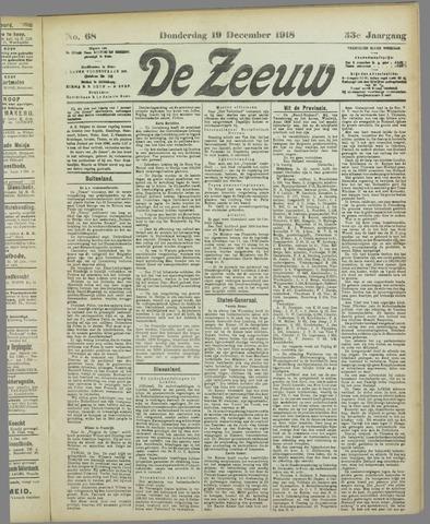 De Zeeuw. Christelijk-historisch nieuwsblad voor Zeeland 1918-12-19