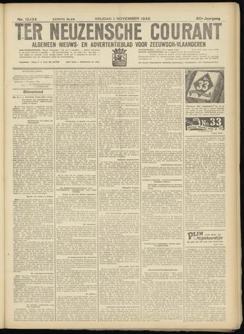 Ter Neuzensche Courant. Algemeen Nieuws- en Advertentieblad voor Zeeuwsch-Vlaanderen / Neuzensche Courant ... (idem) / (Algemeen) nieuws en advertentieblad voor Zeeuwsch-Vlaanderen 1940-11-01