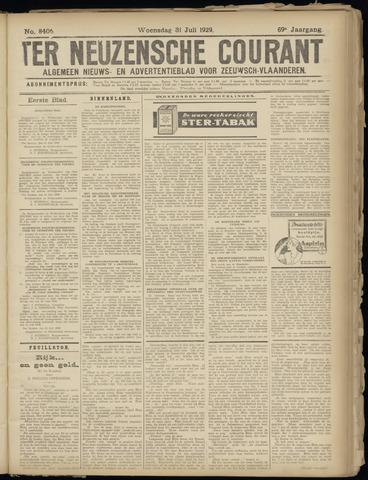 Ter Neuzensche Courant. Algemeen Nieuws- en Advertentieblad voor Zeeuwsch-Vlaanderen / Neuzensche Courant ... (idem) / (Algemeen) nieuws en advertentieblad voor Zeeuwsch-Vlaanderen 1929-07-31