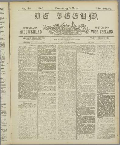 De Zeeuw. Christelijk-historisch nieuwsblad voor Zeeland 1910-03-03