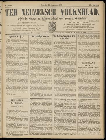 Ter Neuzensch Volksblad. Vrijzinnig nieuws- en advertentieblad voor Zeeuwsch- Vlaanderen / Zeeuwsch Nieuwsblad. Nieuws- en advertentieblad voor Zeeland 1911-08-19
