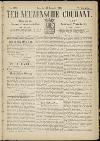 Ter Neuzensche Courant. Algemeen Nieuws- en Advertentieblad voor Zeeuwsch-Vlaanderen / Neuzensche Courant ... (idem) / (Algemeen) nieuws en advertentieblad voor Zeeuwsch-Vlaanderen 1879-01-25