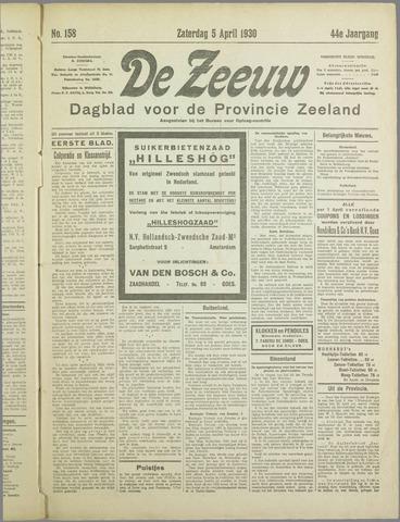 De Zeeuw. Christelijk-historisch nieuwsblad voor Zeeland 1930-04-05
