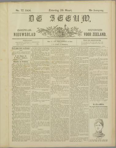 De Zeeuw. Christelijk-historisch nieuwsblad voor Zeeland 1904-03-26