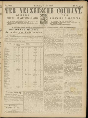 Ter Neuzensche Courant. Algemeen Nieuws- en Advertentieblad voor Zeeuwsch-Vlaanderen / Neuzensche Courant ... (idem) / (Algemeen) nieuws en advertentieblad voor Zeeuwsch-Vlaanderen 1906-06-21