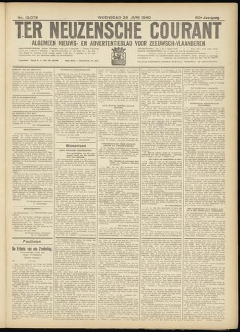 Ter Neuzensche Courant. Algemeen Nieuws- en Advertentieblad voor Zeeuwsch-Vlaanderen / Neuzensche Courant ... (idem) / (Algemeen) nieuws en advertentieblad voor Zeeuwsch-Vlaanderen 1940-06-26