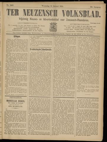 Ter Neuzensch Volksblad. Vrijzinnig nieuws- en advertentieblad voor Zeeuwsch- Vlaanderen / Zeeuwsch Nieuwsblad. Nieuws- en advertentieblad voor Zeeland 1914-01-14