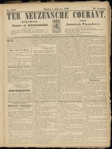 Ter Neuzensche Courant. Algemeen Nieuws- en Advertentieblad voor Zeeuwsch-Vlaanderen / Neuzensche Courant ... (idem) / (Algemeen) nieuws en advertentieblad voor Zeeuwsch-Vlaanderen 1899-08-01