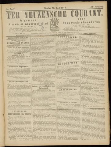 Ter Neuzensche Courant. Algemeen Nieuws- en Advertentieblad voor Zeeuwsch-Vlaanderen / Neuzensche Courant ... (idem) / (Algemeen) nieuws en advertentieblad voor Zeeuwsch-Vlaanderen 1910-04-26