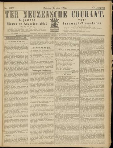 Ter Neuzensche Courant. Algemeen Nieuws- en Advertentieblad voor Zeeuwsch-Vlaanderen / Neuzensche Courant ... (idem) / (Algemeen) nieuws en advertentieblad voor Zeeuwsch-Vlaanderen 1907-06-29