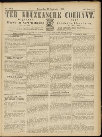 Ter Neuzensche Courant. Algemeen Nieuws- en Advertentieblad voor Zeeuwsch-Vlaanderen / Neuzensche Courant ... (idem) / (Algemeen) nieuws en advertentieblad voor Zeeuwsch-Vlaanderen 1906-09-13
