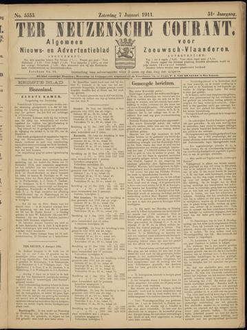 Ter Neuzensche Courant. Algemeen Nieuws- en Advertentieblad voor Zeeuwsch-Vlaanderen / Neuzensche Courant ... (idem) / (Algemeen) nieuws en advertentieblad voor Zeeuwsch-Vlaanderen 1911-01-07