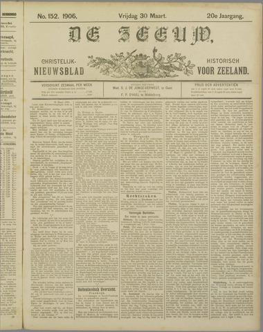 De Zeeuw. Christelijk-historisch nieuwsblad voor Zeeland 1906-03-30