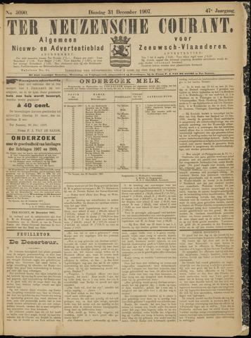 Ter Neuzensche Courant. Algemeen Nieuws- en Advertentieblad voor Zeeuwsch-Vlaanderen / Neuzensche Courant ... (idem) / (Algemeen) nieuws en advertentieblad voor Zeeuwsch-Vlaanderen 1907-12-31
