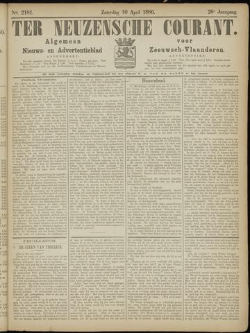 Ter Neuzensche Courant. Algemeen Nieuws- en Advertentieblad voor Zeeuwsch-Vlaanderen / Neuzensche Courant ... (idem) / (Algemeen) nieuws en advertentieblad voor Zeeuwsch-Vlaanderen 1886-04-10