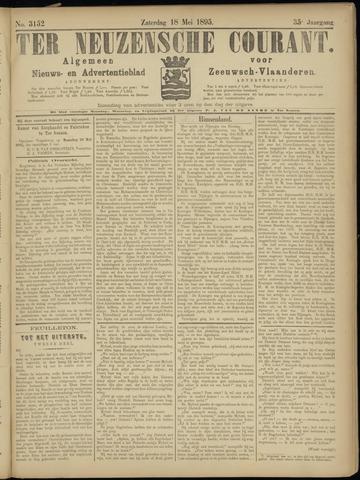 Ter Neuzensche Courant. Algemeen Nieuws- en Advertentieblad voor Zeeuwsch-Vlaanderen / Neuzensche Courant ... (idem) / (Algemeen) nieuws en advertentieblad voor Zeeuwsch-Vlaanderen 1895-05-18