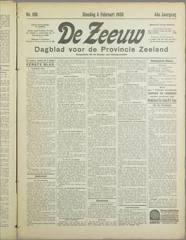 De Zeeuw. Christelijk-historisch nieuwsblad voor Zeeland 1930-02-04