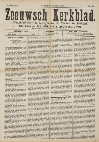 Zeeuwsche kerkbode, weekblad gewijd aan de belangen der gereformeerde kerken/ Zeeuwsch kerkblad 1908-02-21