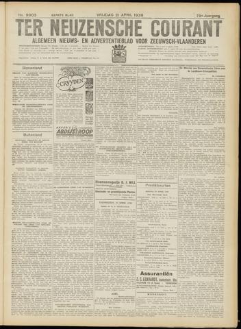Ter Neuzensche Courant. Algemeen Nieuws- en Advertentieblad voor Zeeuwsch-Vlaanderen / Neuzensche Courant ... (idem) / (Algemeen) nieuws en advertentieblad voor Zeeuwsch-Vlaanderen 1939-04-21