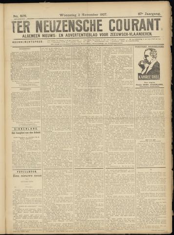 Ter Neuzensche Courant. Algemeen Nieuws- en Advertentieblad voor Zeeuwsch-Vlaanderen / Neuzensche Courant ... (idem) / (Algemeen) nieuws en advertentieblad voor Zeeuwsch-Vlaanderen 1927-11-02