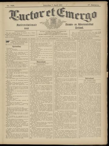 Luctor et Emergo. Antirevolutionair nieuws- en advertentieblad voor Zeeland / Zeeuwsch-Vlaanderen. Orgaan ter verspreiding van de christelijke beginselen in Zeeuwsch-Vlaanderen 1917-04-07