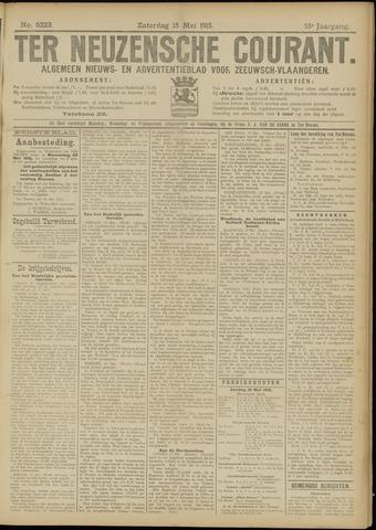 Ter Neuzensche Courant. Algemeen Nieuws- en Advertentieblad voor Zeeuwsch-Vlaanderen / Neuzensche Courant ... (idem) / (Algemeen) nieuws en advertentieblad voor Zeeuwsch-Vlaanderen 1915-05-15