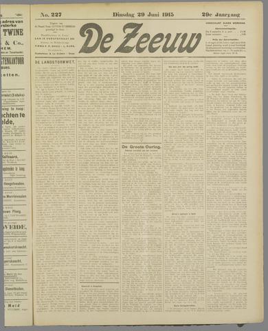 De Zeeuw. Christelijk-historisch nieuwsblad voor Zeeland 1915-06-29