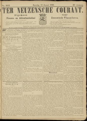 Ter Neuzensche Courant. Algemeen Nieuws- en Advertentieblad voor Zeeuwsch-Vlaanderen / Neuzensche Courant ... (idem) / (Algemeen) nieuws en advertentieblad voor Zeeuwsch-Vlaanderen 1896-01-11