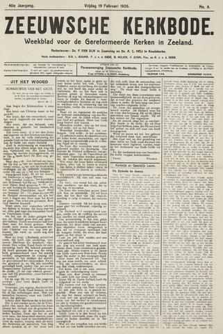 Zeeuwsche kerkbode, weekblad gewijd aan de belangen der gereformeerde kerken/ Zeeuwsch kerkblad 1926-02-19