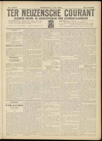 Ter Neuzensche Courant. Algemeen Nieuws- en Advertentieblad voor Zeeuwsch-Vlaanderen / Neuzensche Courant ... (idem) / (Algemeen) nieuws en advertentieblad voor Zeeuwsch-Vlaanderen 1940-07-03