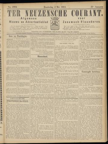 Ter Neuzensche Courant. Algemeen Nieuws- en Advertentieblad voor Zeeuwsch-Vlaanderen / Neuzensche Courant ... (idem) / (Algemeen) nieuws en advertentieblad voor Zeeuwsch-Vlaanderen 1911-05-04