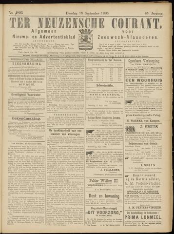Ter Neuzensche Courant. Algemeen Nieuws- en Advertentieblad voor Zeeuwsch-Vlaanderen / Neuzensche Courant ... (idem) / (Algemeen) nieuws en advertentieblad voor Zeeuwsch-Vlaanderen 1906-09-18