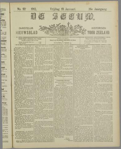 De Zeeuw. Christelijk-historisch nieuwsblad voor Zeeland 1912-01-19