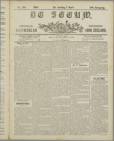 De Zeeuw. Christelijk-historisch nieuwsblad voor Zeeland 1910-04-07