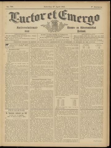 Luctor et Emergo. Antirevolutionair nieuws- en advertentieblad voor Zeeland / Zeeuwsch-Vlaanderen. Orgaan ter verspreiding van de christelijke beginselen in Zeeuwsch-Vlaanderen 1912-04-27