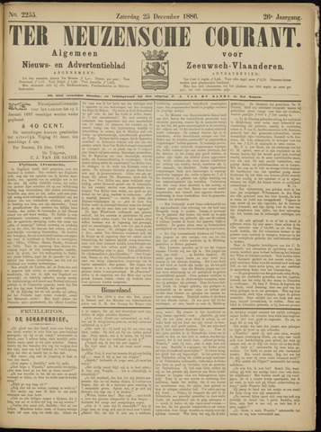 Ter Neuzensche Courant. Algemeen Nieuws- en Advertentieblad voor Zeeuwsch-Vlaanderen / Neuzensche Courant ... (idem) / (Algemeen) nieuws en advertentieblad voor Zeeuwsch-Vlaanderen 1886-12-25