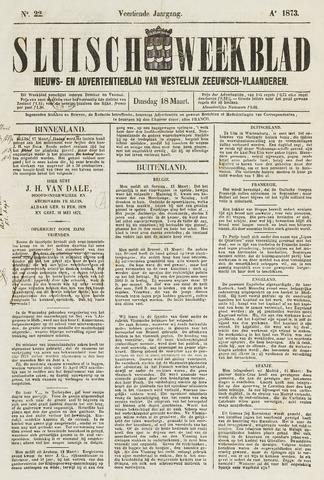 Sluisch Weekblad. Nieuws- en advertentieblad voor Westelijk Zeeuwsch-Vlaanderen 1873-03-18