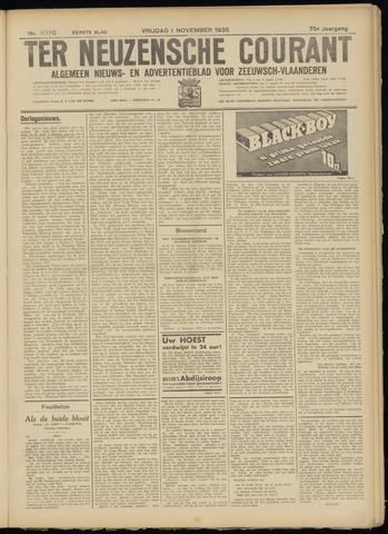 Ter Neuzensche Courant. Algemeen Nieuws- en Advertentieblad voor Zeeuwsch-Vlaanderen / Neuzensche Courant ... (idem) / (Algemeen) nieuws en advertentieblad voor Zeeuwsch-Vlaanderen 1935-11-01