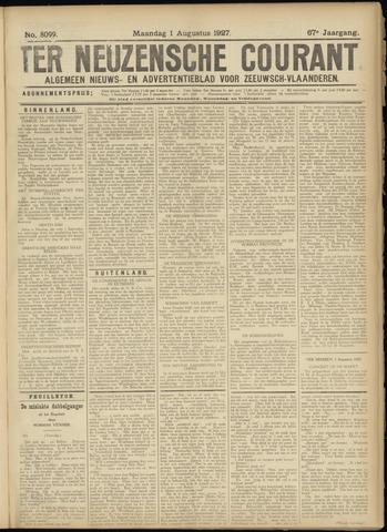 Ter Neuzensche Courant. Algemeen Nieuws- en Advertentieblad voor Zeeuwsch-Vlaanderen / Neuzensche Courant ... (idem) / (Algemeen) nieuws en advertentieblad voor Zeeuwsch-Vlaanderen 1927-08-01