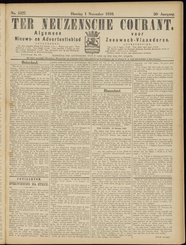 Ter Neuzensche Courant. Algemeen Nieuws- en Advertentieblad voor Zeeuwsch-Vlaanderen / Neuzensche Courant ... (idem) / (Algemeen) nieuws en advertentieblad voor Zeeuwsch-Vlaanderen 1910-11-01